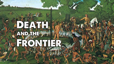 Death and the Frontier