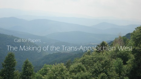 CFP: Making of the Trans-Appalachian West