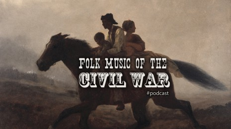 The Folk Music of the American Civil War