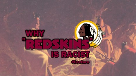 Why the 'Redskins' is a Racist Name
