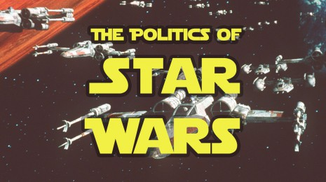 The Politics of Star Wars