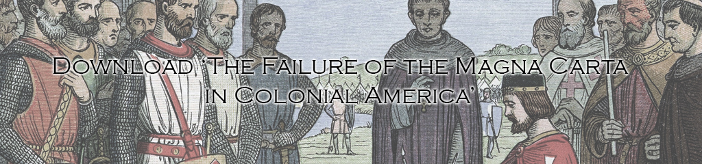 The Failure of the Magna Carta in Colonial America