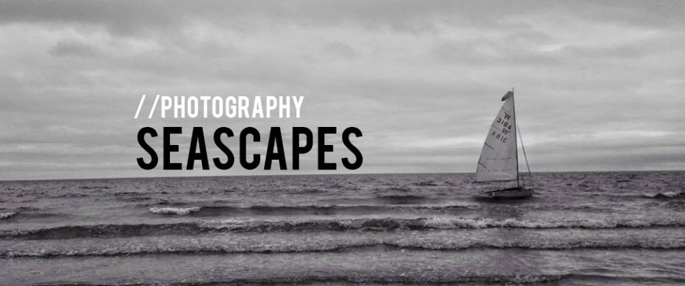 Seascapes | Photography