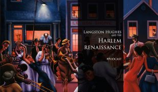 Langston Hughes and the Harlem Renaissanc
