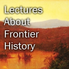 Frontier History Lectures