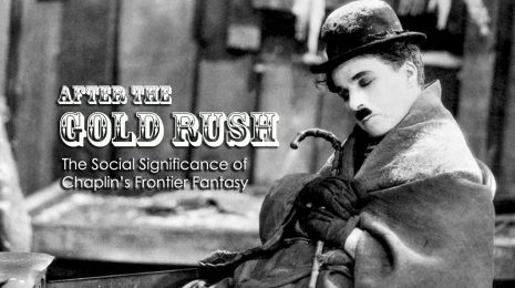 The Social Significance of Charlie Chaplin's Frontier Fantasy